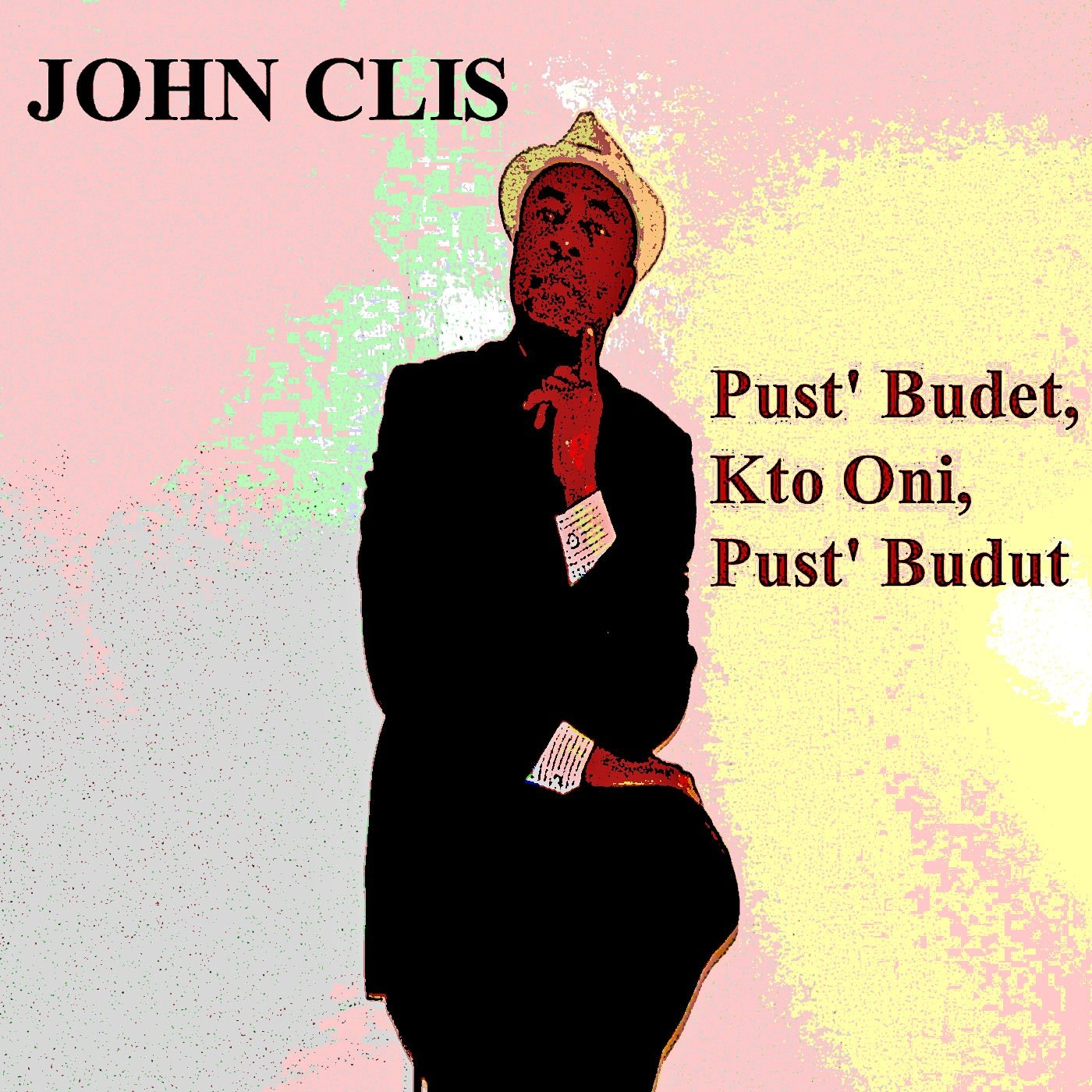 https://0201.nccdn.net/1_2/000/000/144/534/John-Clis---Pust--Budet---Photo-1400x1400.jpg