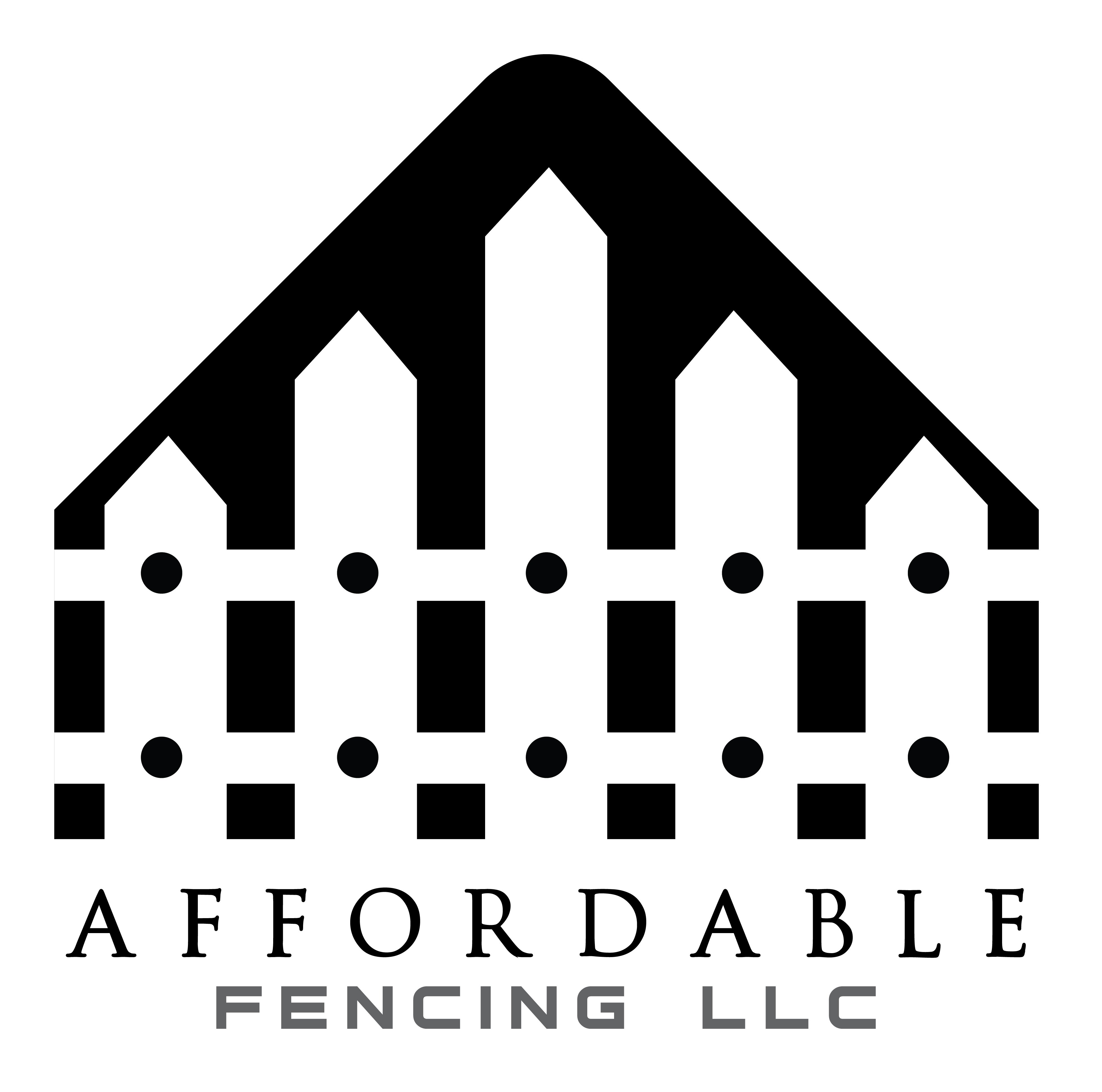 Affordable Fencing LLC