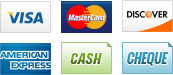 We accept Visa, MasterCard, Discover, American Express, Cash and Cheque.