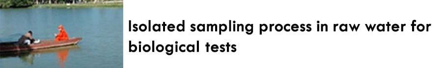 https://0201.nccdn.net/1_2/000/000/14d/b4a/Isolated-sampling-process-in-raw-water-for-biological-tests-900x139.jpg