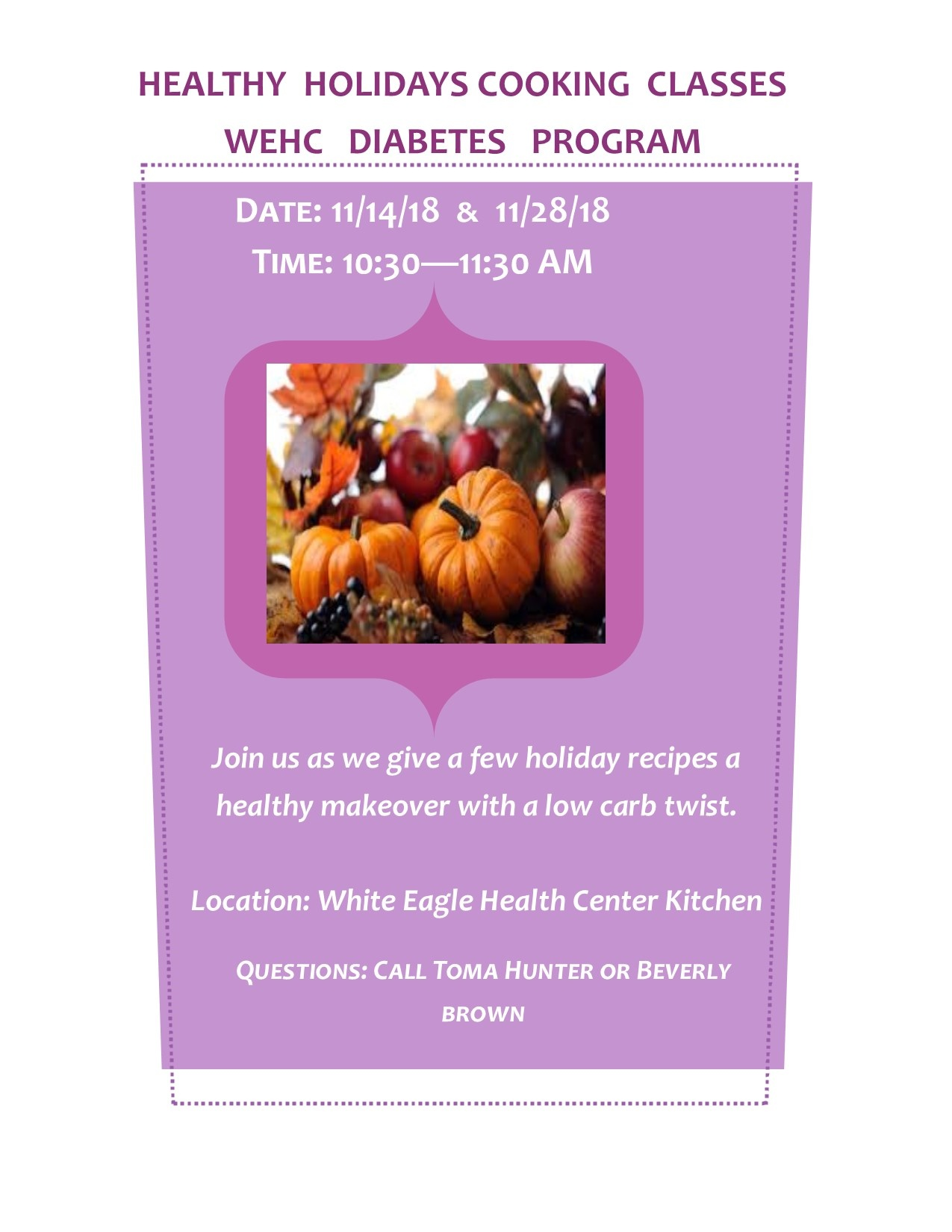 Come enjoy cooking class with the Diabetes Program!