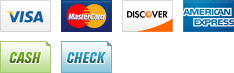 We accept Visa, MasterCard, Discover, American Express, Cash and Check.