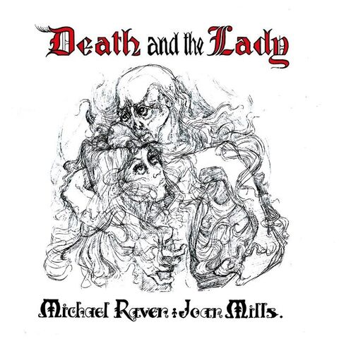 Michael Raven & Joan Mills - 'Death And The Lady'