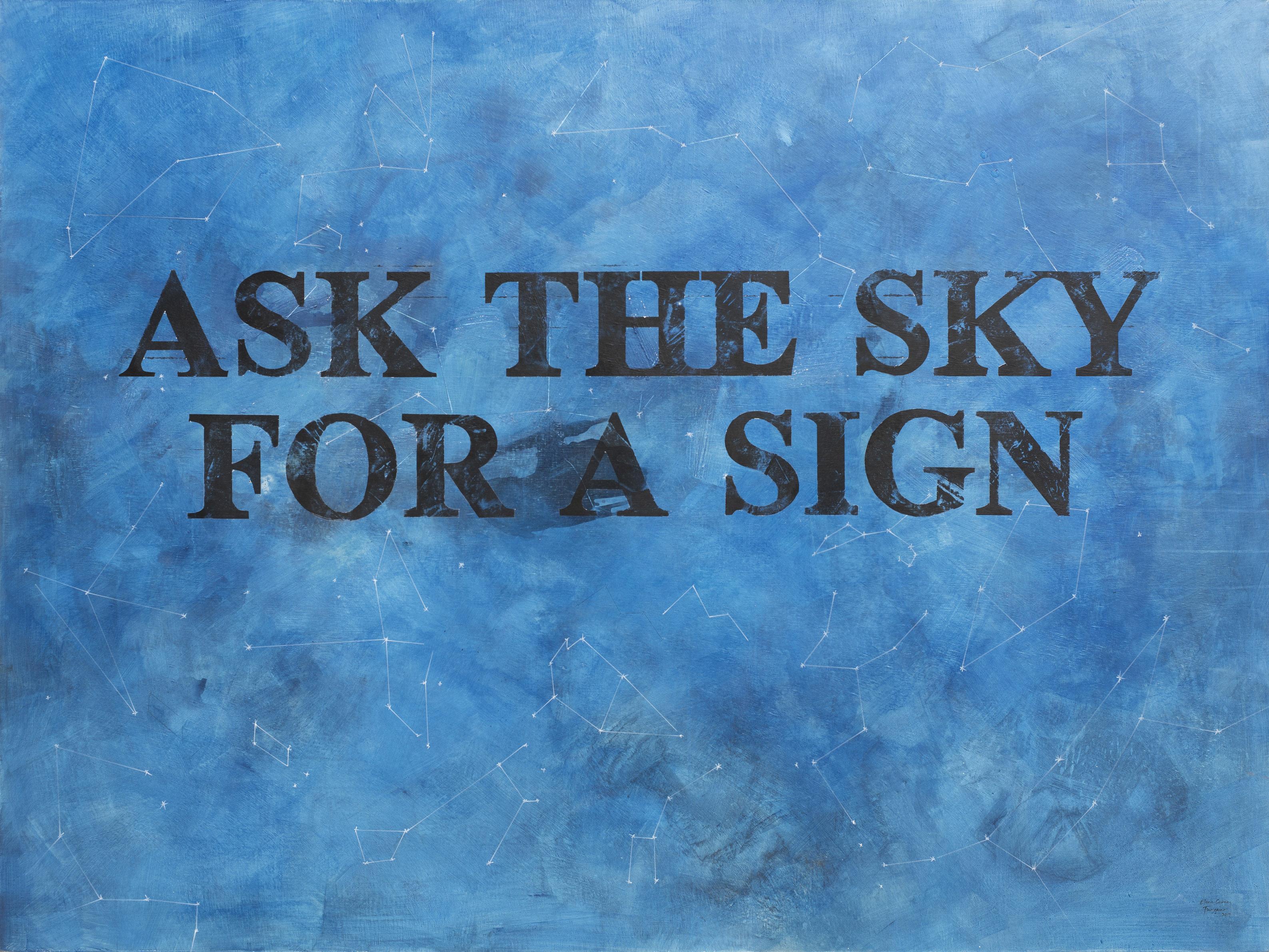 Ask the Sky for a Sign I Acrílico s/lino 150 x 200 cms