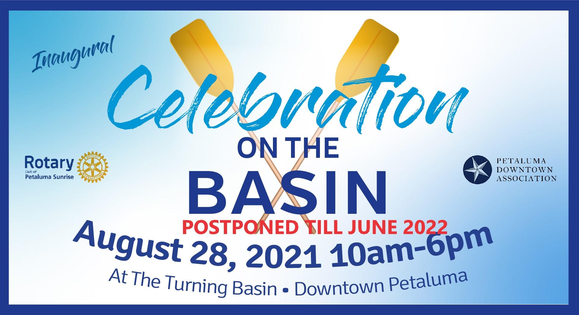POSTPONED Celebration on the  Basin  Saturday 8/28/2021