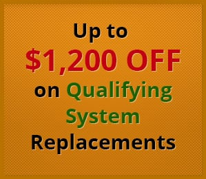 Up to $1,200 Off on Qualifying System Replacements