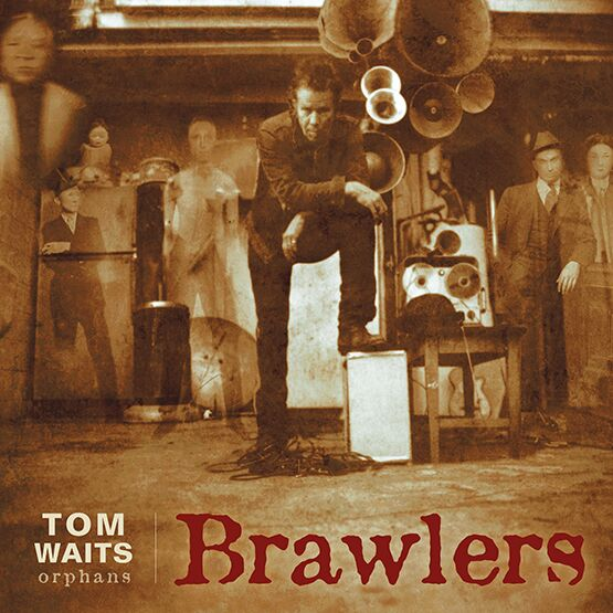 Tom Waits - 'Brawlers'