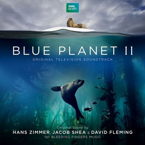 Hans Zimmer - Original Score - 'Blue Planet II'