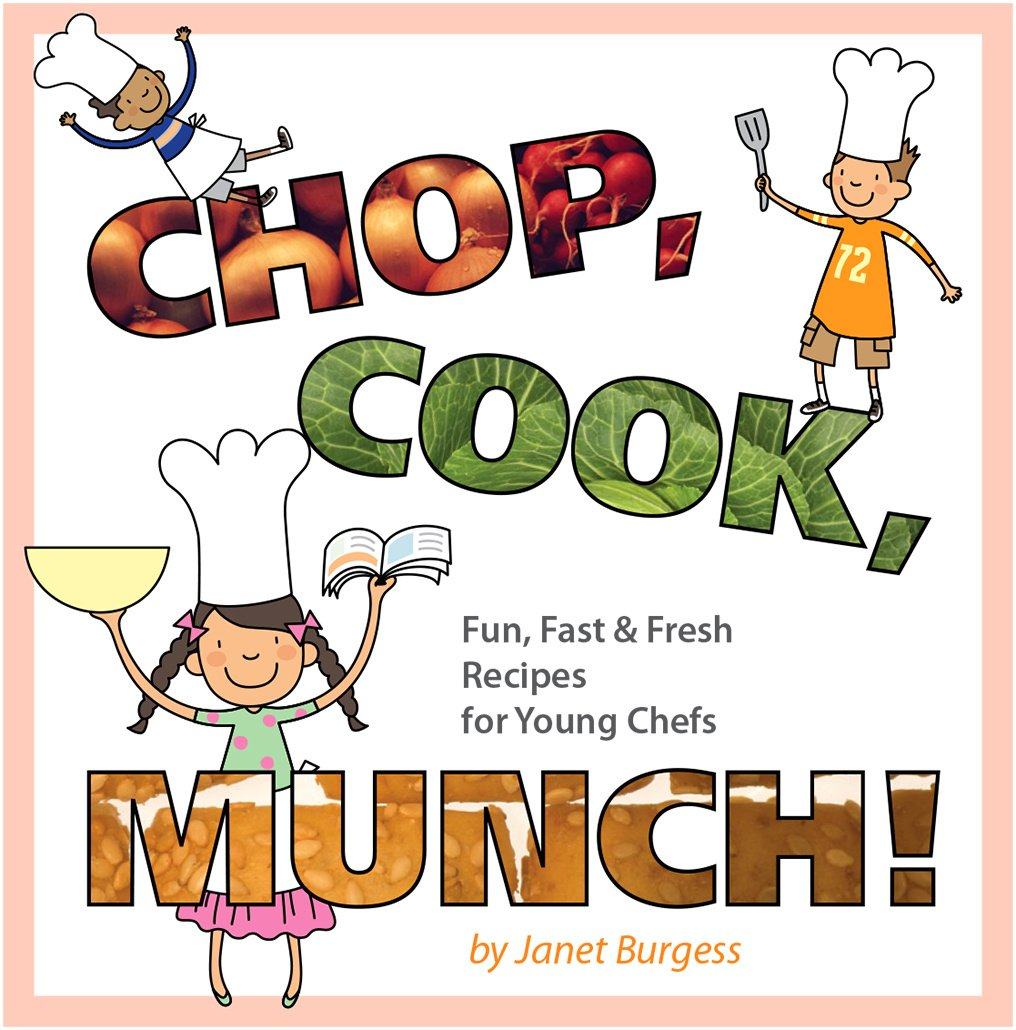 Chop, Cook, Munch! | Janet Burgess Cover