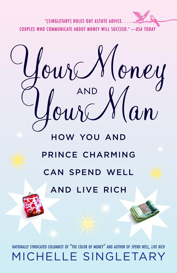 Your Money and Your Man||||
