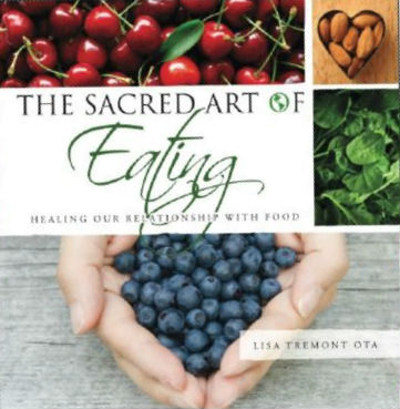 The Sacred Art of Eating Book