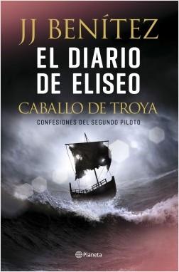 https://0201.nccdn.net/1_2/000/000/16f/b08/portada_el-diario-de-eliseo-caballo-de-troya_j-j-benitez_2019070.jpg