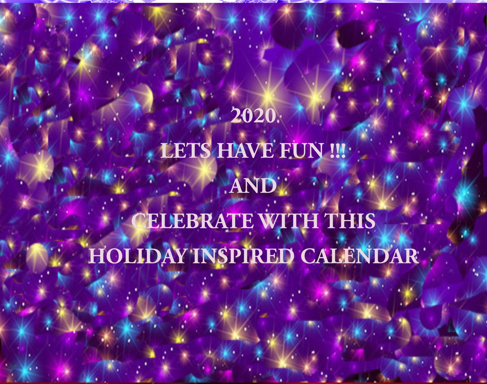 2020 Have Fun Holiday Calendar