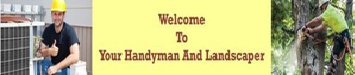 Your Handyman & Landscaper
