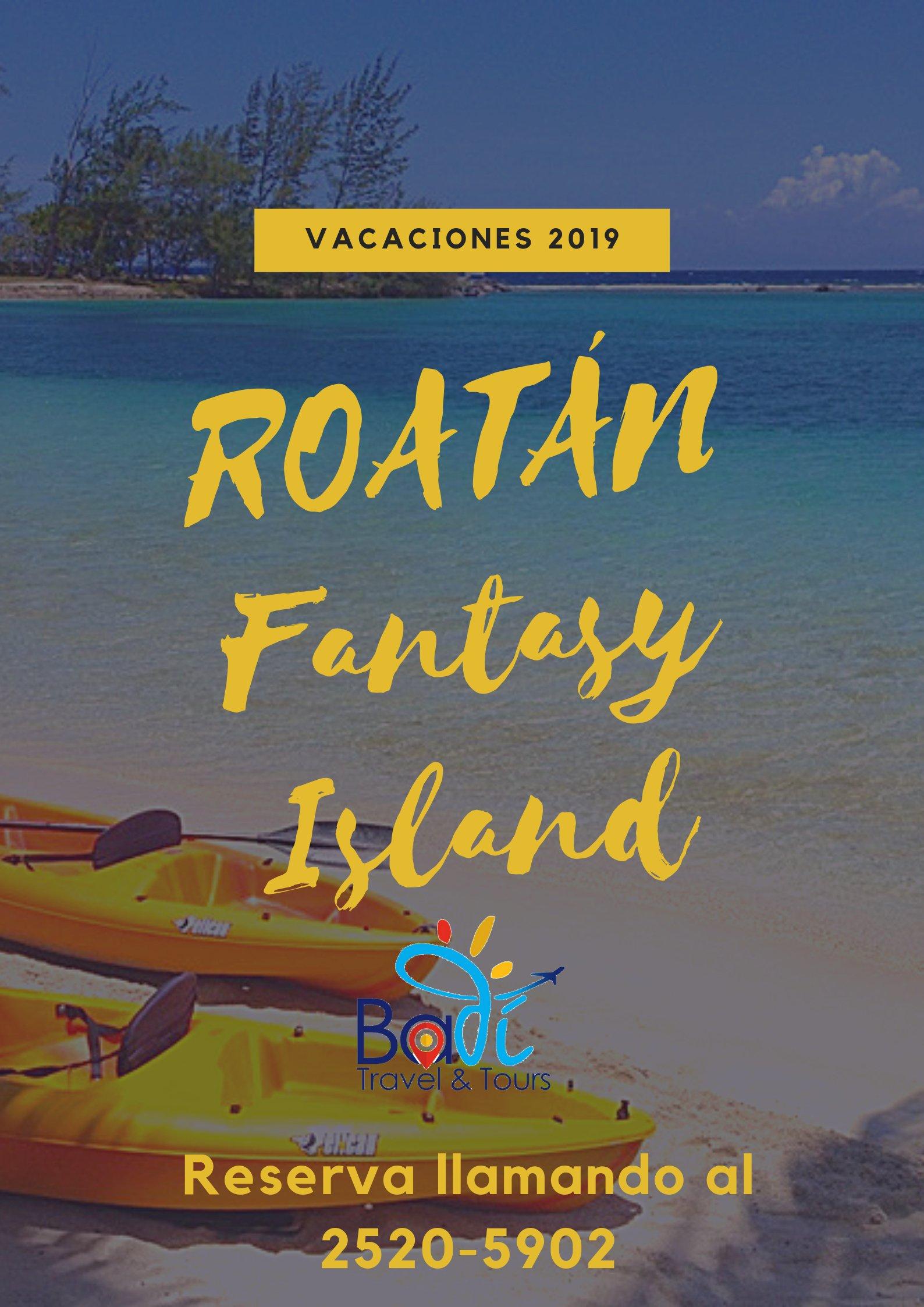 Roatán Fantasy Island