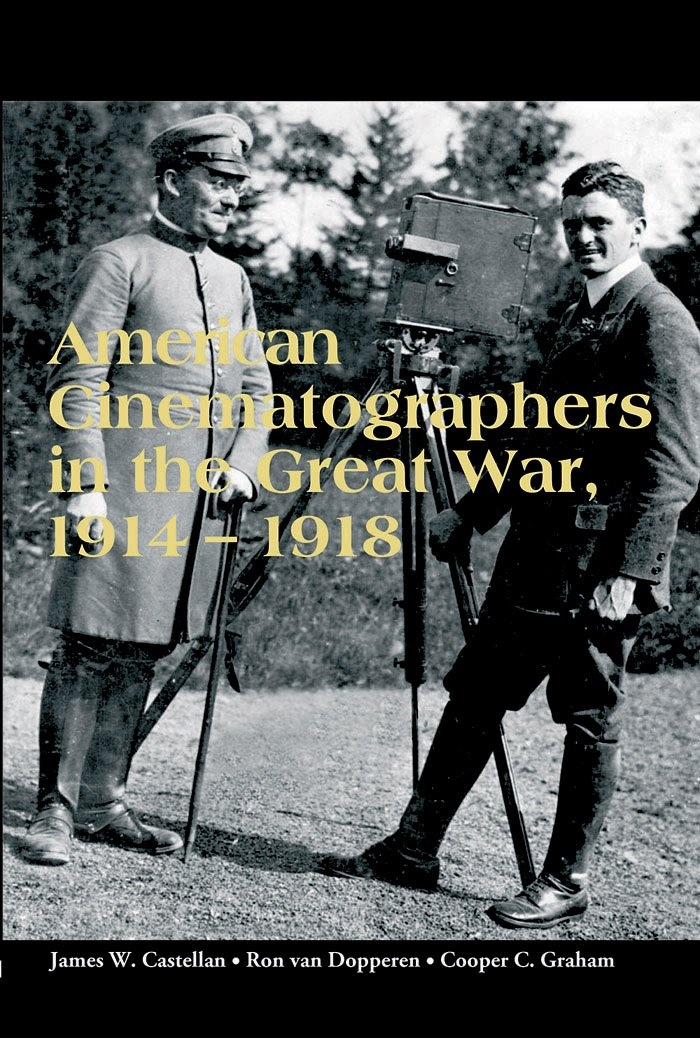 American Cinematographers in the Great War