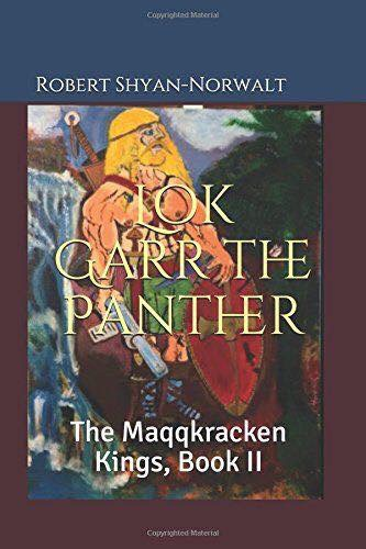 Cover of book 2 in the Maqqkracken Kings series, Lok Garr the Panther