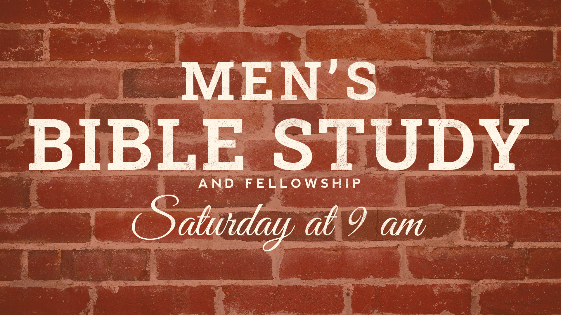 Men's Bible Study and Fellowship Saturday, Feb. 29 at 9 AM