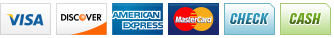 We accept Visa, Discover, American Express, MasterCard, Check and Cash.