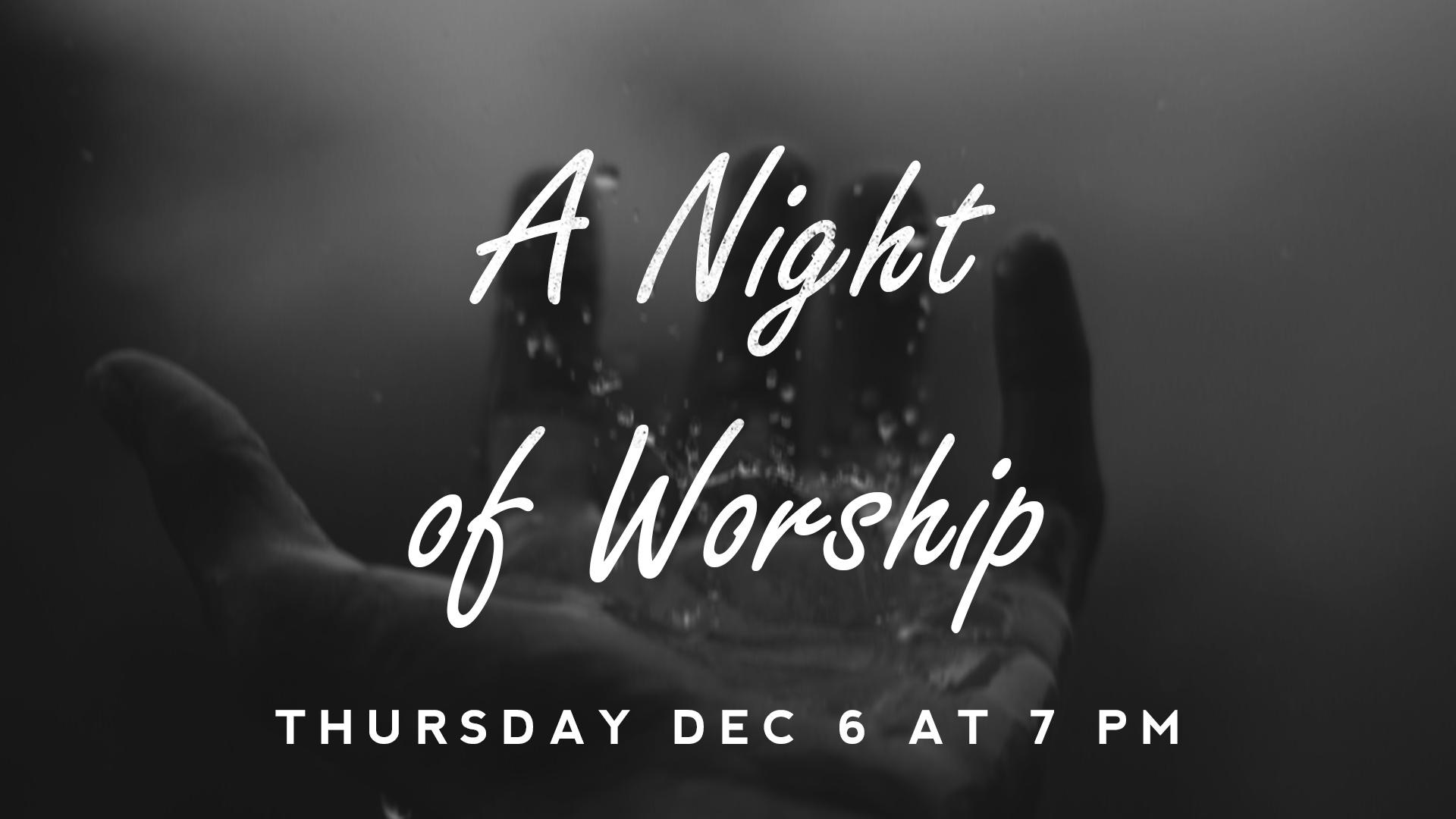https://0201.nccdn.net/1_2/000/000/17e/001/worship-night-1920x1080.jpg