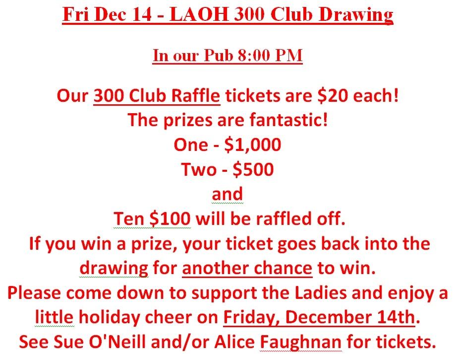 LAOH 300 Club Drawing