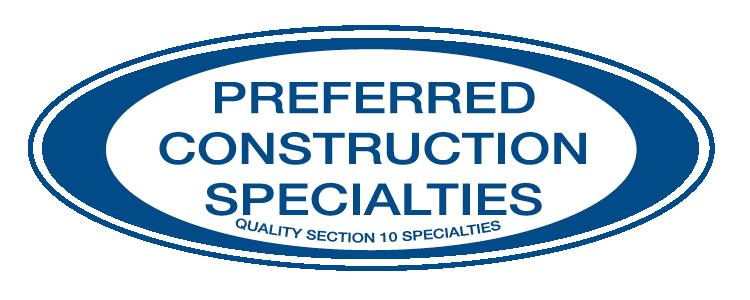 Preferred Construction Specialties, Inc.