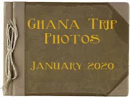 Ghana Trip Photos