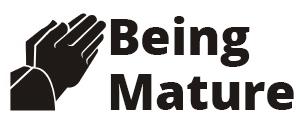 Being Mature