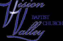Vision Valley Baptist Church