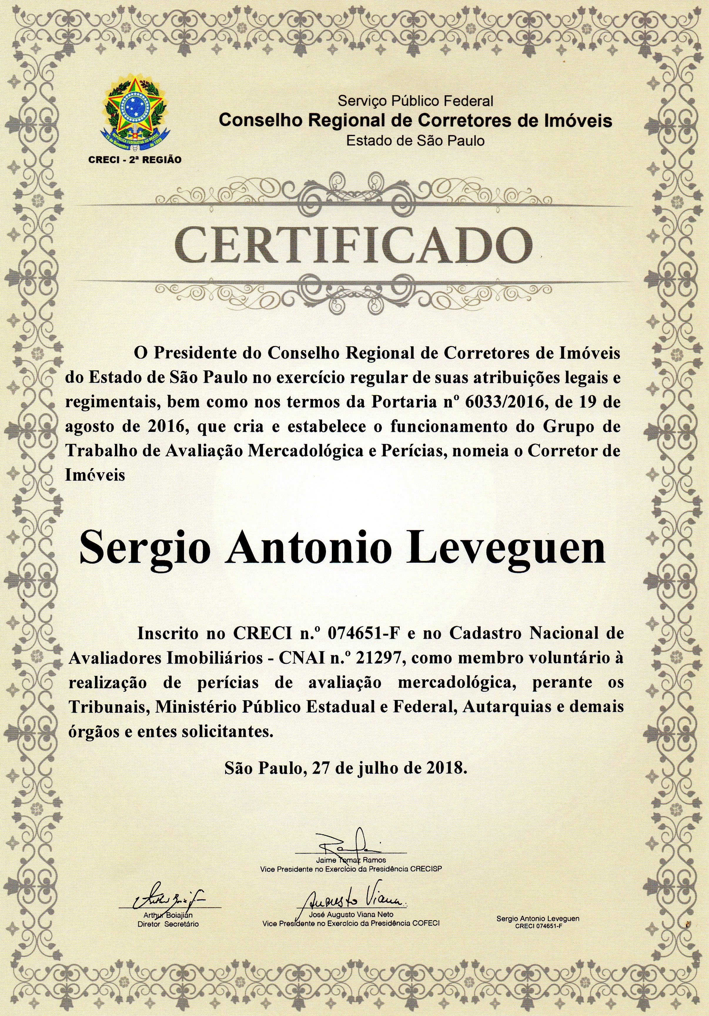 Certificado de Membro do grupo de trabalho do CRECI , para AVALIAÇÕES MERCADOLÓGICAS , Nos Tribunais , Ministério Público Estadual e Federal ,e Autarquias.