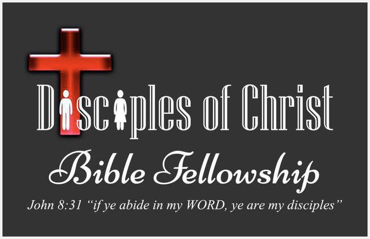 Disciples of Christ Bible Fellowship