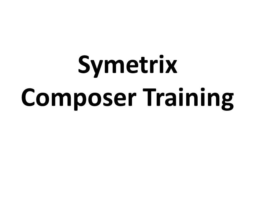 Symetrix Composer Training
