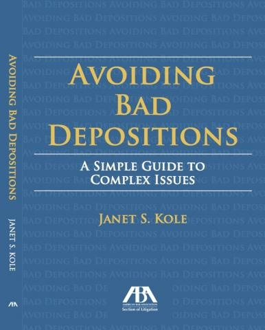 Avoiding Bad Depositions