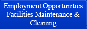 Employment Opportunities Facilities Maintenance & Cleaning