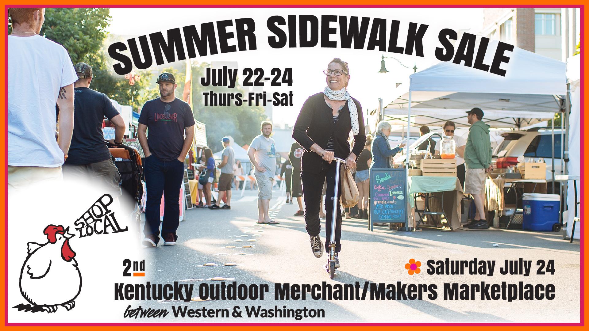 Summer Sidewalk Sale & Kentucky St Marketplace July 22-24