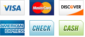 We accept Visa, MasterCard, Discover, AmericanExpress, Check and Cash.