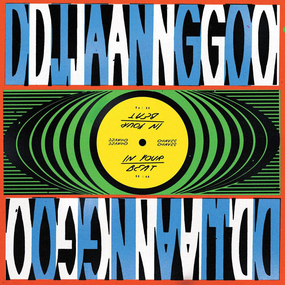 Django Django - 'In Your Beat'