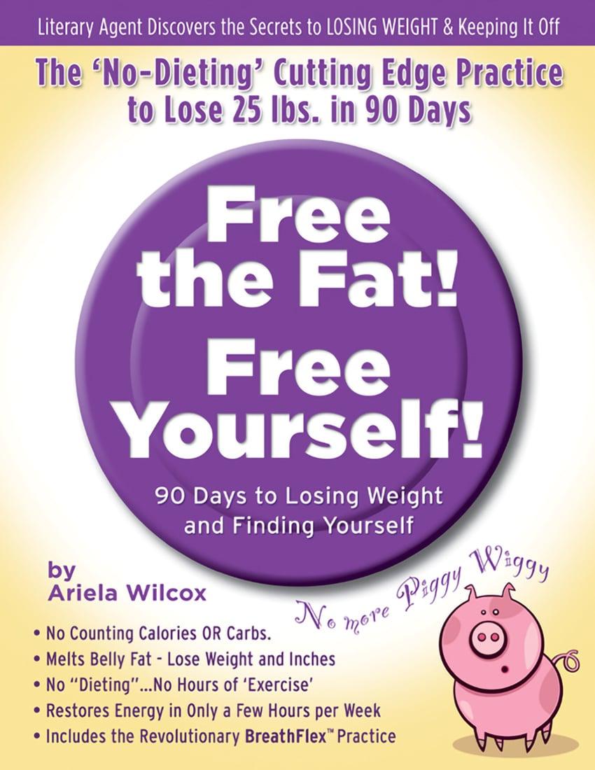 Free the Fat | Ariela Wilcox