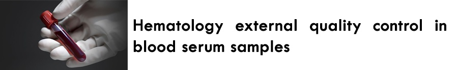 https://0201.nccdn.net/4_2/000/000/03f/ac7/Hematology-external-quality-control-in-blood-serum-samples-900x139.jpg