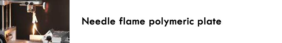 https://0201.nccdn.net/4_2/000/000/046/6ea/Needle-flame-polymeric-plate-900x139.jpg