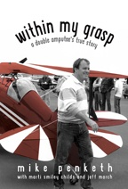 """Within My Grasp"" book cover, showing Mike Penketh by his biplane, before his life-altering crash"