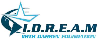 I.D.R.E.A.M. with Darren Foundation