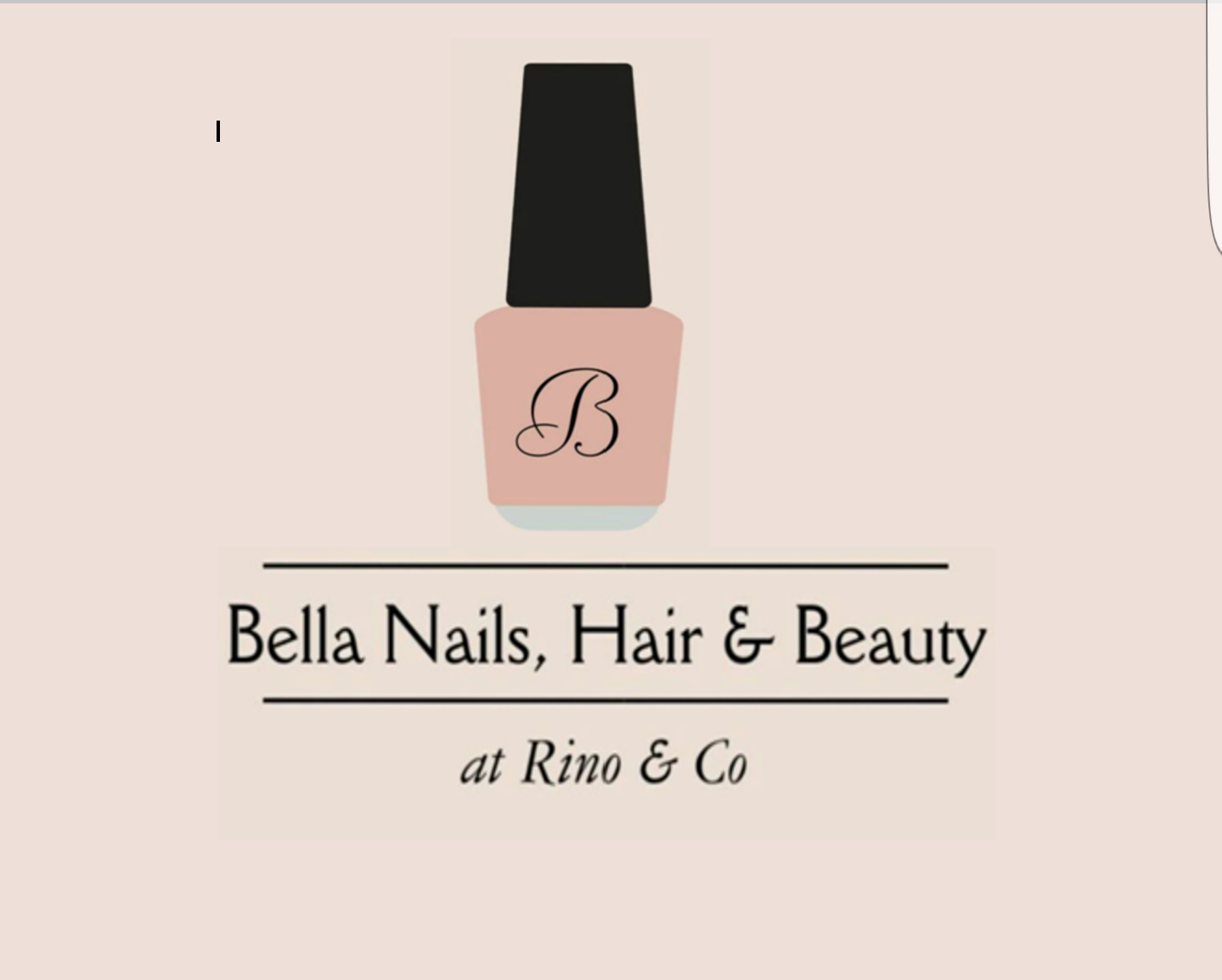Bella Nails Hair and Beauty at Rino & Co