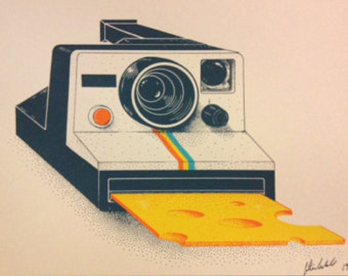 "Say Cheese Silkscreen 10"" X 8"" $30."