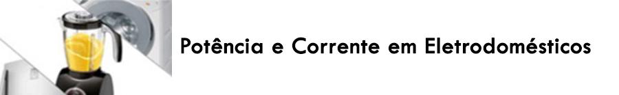 https://0201.nccdn.net/4_2/000/000/053/0e8/Pot--ncia-e-corrente-em-eletrodomesticos.png