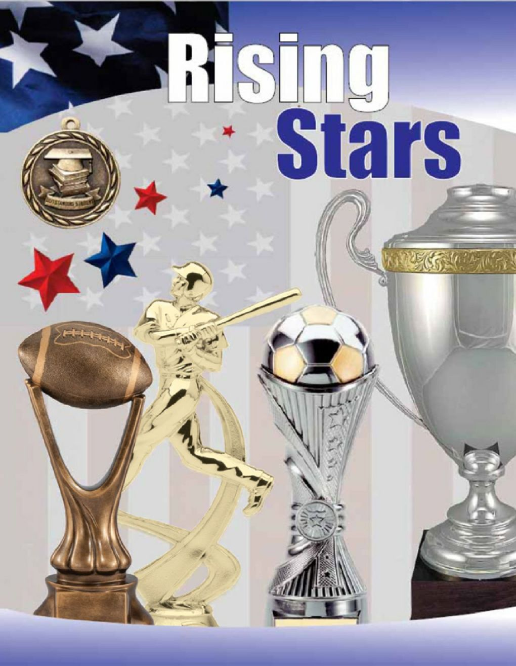 Rising Star Awards Sports Trophies & Medals Click for catalog
