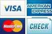 We accept Visa, American Express, MasterCard and Checks.    