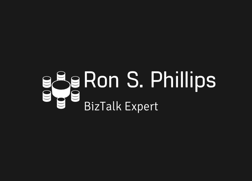 Ron Phillips - BizTalk Architect/Developer/Admin