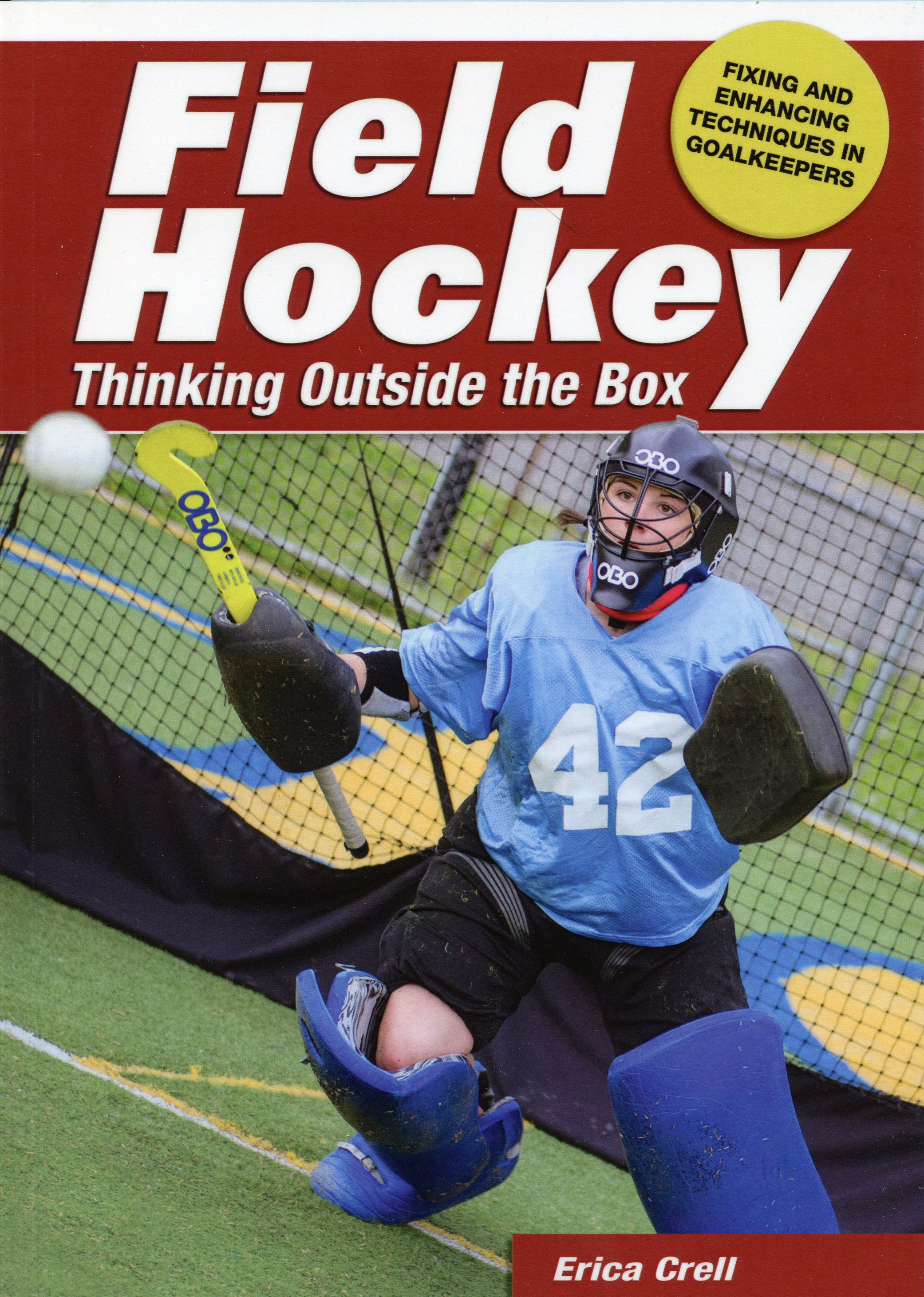 """A creative approach to that problem we all deal with: how do we tweak a goalkeeper's bad habits and reinforce improved technique? The outside-the-box drills and tips gave me some new ideas where the same old drills weren't working. Thanks for sharing your knowledge!"" -- Nicky Hitchens, Associate Head Field Hockey Coach, Drexel University  by Erica Crell ISBN: 978-1930546-23-3 $12.95 Published in 2015"