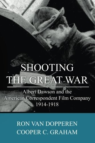 Shooting The Great War Picture